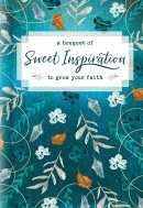 Bouquet of Sweet Inspiration to Grow Your Faith
