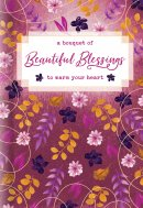 Bouquet of Beautiful Blessings to Warm Your Heart