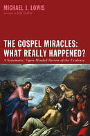 The Gospel Miracles: What Really Happened?