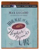 Audiobook-Audio CD-Miracle At The Higher Gounds Cafe (Unabridged) (1 MP3)