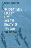 On Creativity, Liberty, Love and the Beauty of the Law