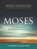 Moses Children's Leader Guide