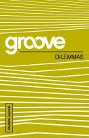Groove: Dilemmas Student Journal