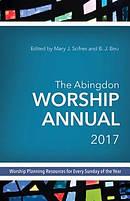 The Abingdon Worship Annual 2017