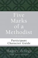Five Marks of a Methodist: Participant Character Guide