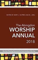 Abingdon Worship Annual 2018, The