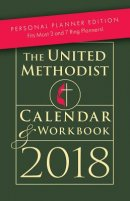 The United Methodist Calendar & Workbook 2018 Personal Plann