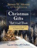 Christmas Gifts That Won't Break Children's Leader Guide