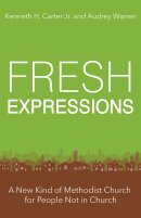 Fresh Expressions: A New Kind of Methodist Church for People Not in Church