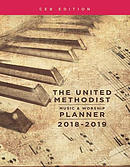 The United Methodist Music & Worship Planner 2018-2019 CEB E