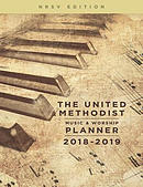 The United Methodist Music & Worship Planner 2018-2019 NRSV