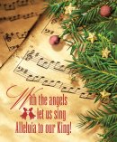 Our King Music Christmas Bulletin, Large (Pkg of 50)