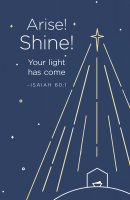 Arise! Shine! Christmas Bulletin (Pkg of 50)