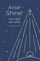 Arise! Shine! Christmas Bulletin (Pkg of 50)