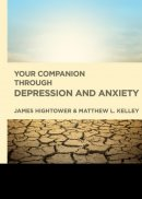 Out of the Depths: Your Companion Through Depression and Anx