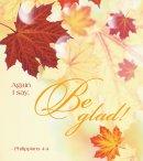Be Glad Thanksgiving Bulletin, Large (Pkg of 50)
