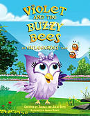 Violet and the Buzzy Bees: An Owlegories Tale