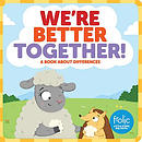 We're Better Together: Frolic First Faith