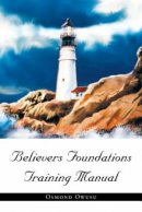Believers Foundations Training Manual