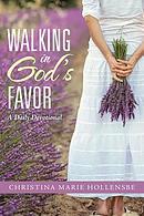 Walking in God's Favor: A Daily Devotional
