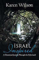 Israel Inspired: A Devotional Journey Through the Holy Land