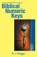 Biblical Numeric Keys: Interpreting Numbers in Scripture
