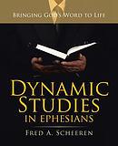 Dynamic Studies in Ephesians: Bringing God\'s Word to Life