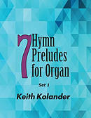 7 Hymn Preludes for Organ - Set 1