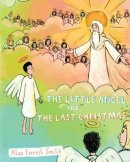 The Little Angel And The Last Christmas