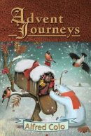 Advent Journeys: Christmas Poems of Celebration and Remembrance