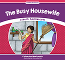 Busy House Wife, The