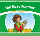 Busy Farmer, The
