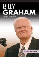 Billy Graham: Evangelist to the World