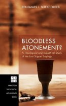 Bloodless Atonement?