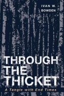 Through the Thicket