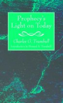 Prophecy's Light on Today