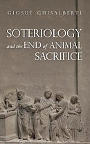 Soteriology and the End of Animal Sacrifice