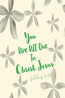 You Are All One in Christ Jesus: Bible Verse Quote Cover Composition Notebook Portable
