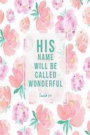 His Name Will Be Called Wonderful: Bible Verse Quote Cover Composition Notebook Portable
