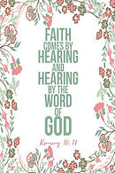 Faith Comes by Hearing, and Hearing by the Word of God: Bible Verse Quote Cover Composition Notebook Portable