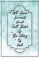 All Have Sinned, and Fall Short of the Glory of God: Bible Verse Quote Cover Composition Notebook Portable