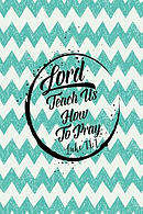 Lord, Teach Us to Pray: Bible Verse Quote Cover Composition Notebook Portable