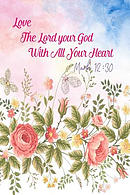 Love the Lord Your God with All Your Heart: Bible Verse Quote Cover Composition Notebook Portable