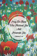Pray for Those Who Mistreat You and Persecute You: Bible Verse Quote Cover Composition Notebook Portable