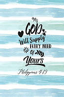 My God Will Supply Every Need of Yours: Bible Verse Quote Cover Composition Notebook Portable