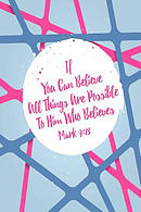 If You Can Believe, All Things Are Possible to Him Who Believes: Bible Verse Quote Cover Composition Notebook Portable