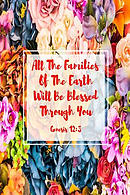 All the Families of the Earth Will Be Blessed Through You: Bible Verse Quote Cover Composition Notebook Portable