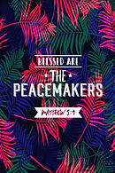 Blessed Are the Peacemakers: Bible Verse Quote Cover Composition Notebook Portable