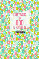 Every Word of God Is Flawless: Bible Verse Quote Cover Composition Notebook Portable