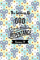 The Goodness of God Leads You to Repentance: Bible Verse Quote Cover Composition Notebook Portable